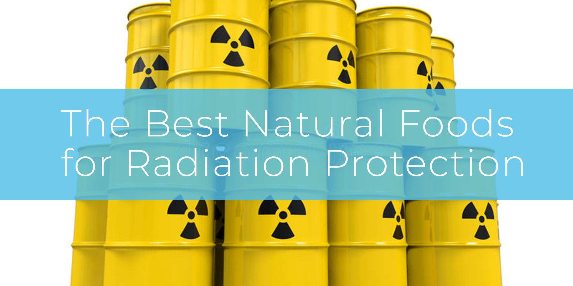 The Best Natural Foods for Radiation Protection – Jason Wrobel